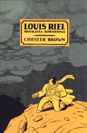 louis riel chester brown