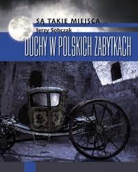 duchy w polskich zabytkach sobczak