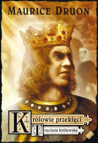 Maurice Druon trucizna królewska