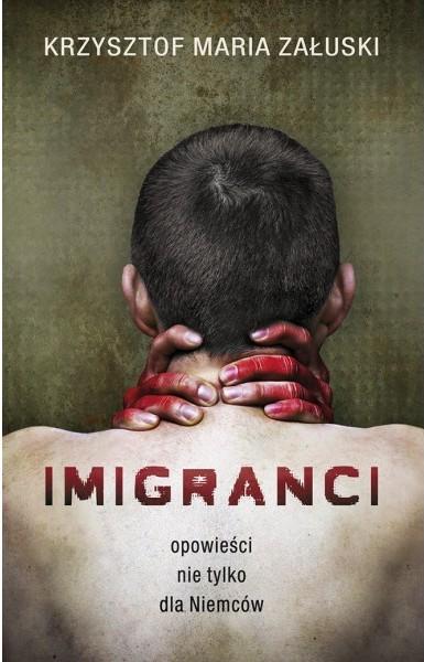 imigranci opowiesci nie tylko dla niemcow