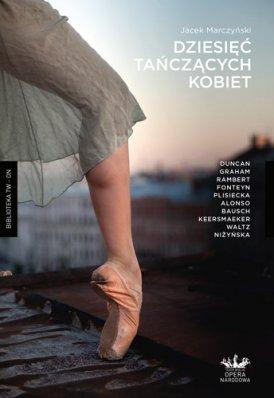 dziesięć tańczących kobiet jacek marczynski
