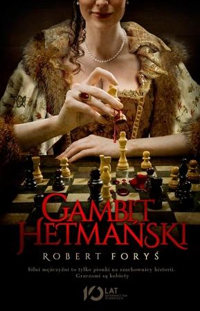 gambit hetmański robert foryś