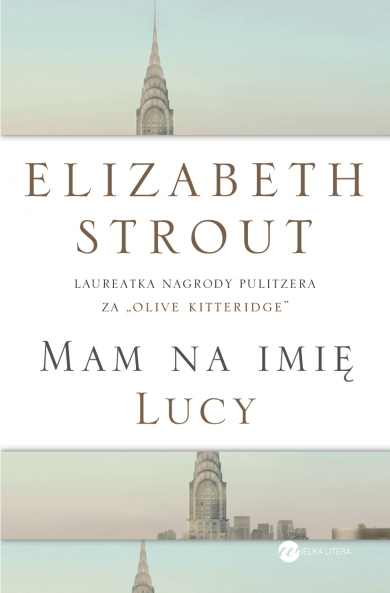 mam na imie lucy elizabeth strout