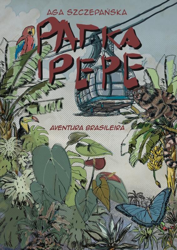 patka i pepe aventura brasileira aga szczepańska
