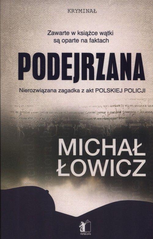 podejrzana michał łowicz
