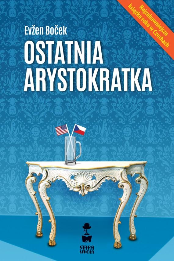 ostatnia arystkratka Evžen Boček