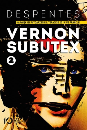 vernon subutex 2 virginie despentes