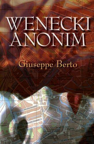 wenecki anonim giuseppe berto