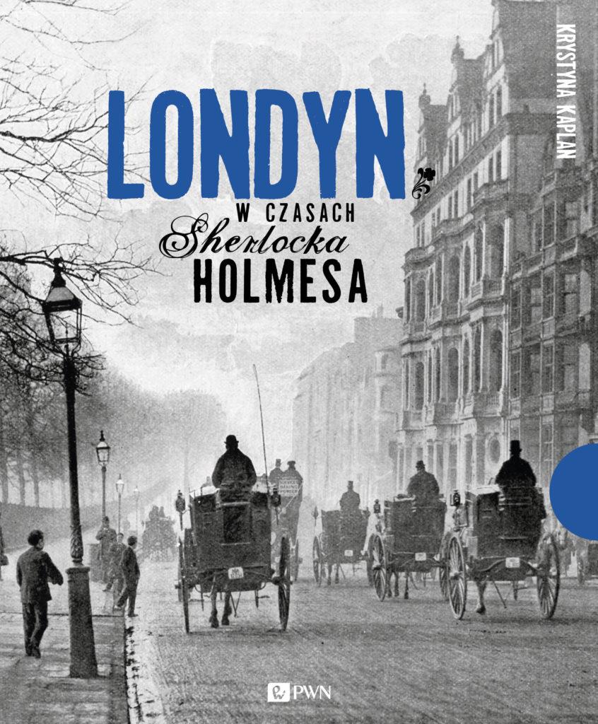 londyn-w-czasach-sherlocka-holmesa